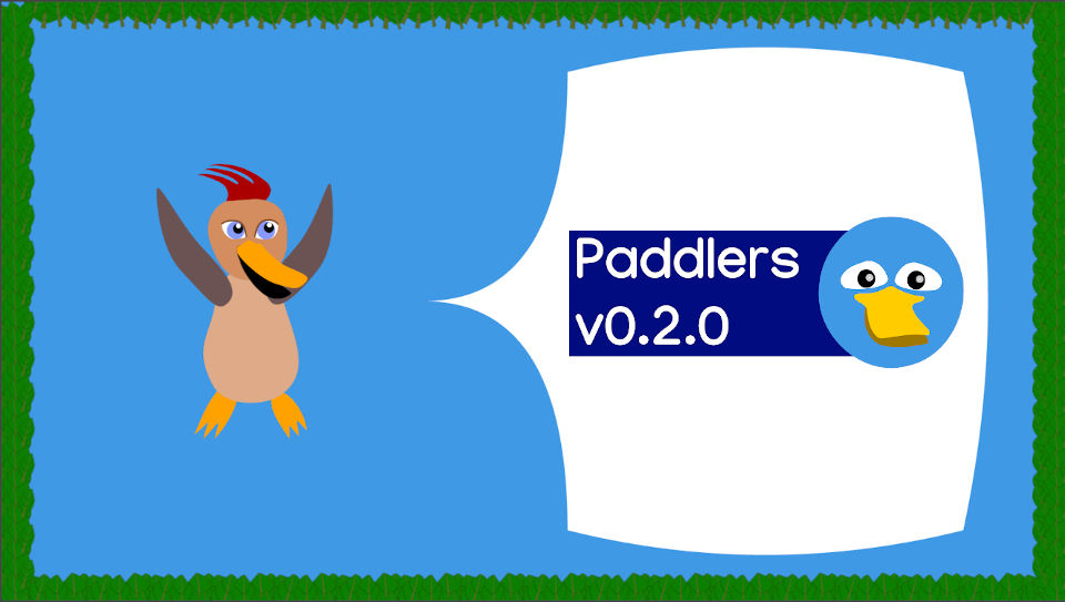 A happy duck and sign showing: Paddlers version 0.2.0